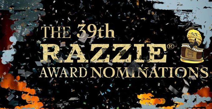 Razzie Awards 2019 – Die Nominierungen für die Goldenen Himbeeren
